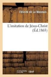 L'Imitation de Jésus-Christ (Éd.1865)
