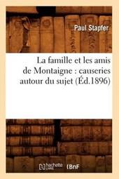 La Famille Et Les Amis de Montaigne