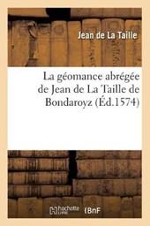 La Géomance Abrégée de Jean de la Taille de Bondaroyz, (Éd.1574)