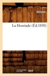 La Henriade, (Éd.1850)