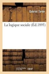 La Logique Sociale (Éd.1895)