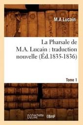 La Pharsale de M. A. Lucain