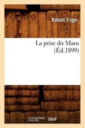 La Prise Du Mans (Éd.1899)
