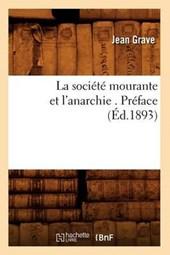 La Société Mourante Et l'Anarchie . Préface (Éd.1893)