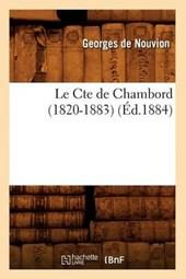 Le Cte de Chambord (1820-1883) (Éd.1884)
