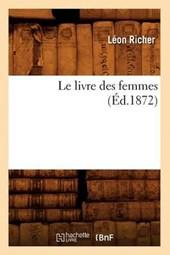 Le Livre Des Femmes (Éd.1872)