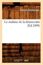 Le Malaise de la Démocratie (Éd.1899)