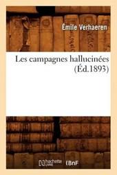Les Campagnes Hallucinées (Éd.1893)