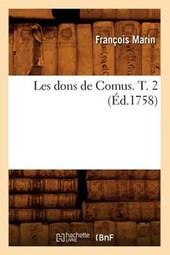 Les Dons de Comus. T. 2 (Éd.1758)