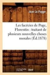 Les Facécies de Poge, Florentin