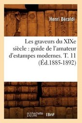 Les Graveurs Du Xixe Siècle