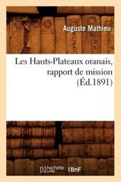 Les Hauts-Plateaux Oranais, Rapport de Mission, (Éd.1891)
