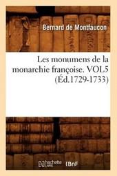 Les Monumens de la Monarchie Françoise. Vol5 (Éd.1729-1733)