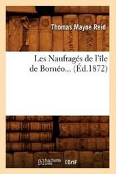 Les Naufragés de l'Île de Bornéo (Éd.1872)