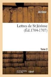 Lettres de St Jérôme. Tome 2 (Éd.1704-1707)