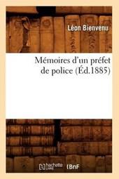 Mémoires d'Un Préfet de Police (Éd.1885)