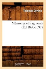 Mémoires Et Fragments (Éd.1896-1897) | Theodule Deveria |