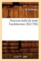 Nouveau Traité de Toute l'Architecture (Éd.1706)