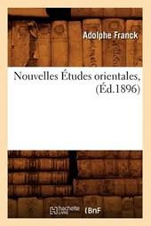 Nouvelles Études Orientales, (Éd.1896)