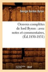 Oeuvres Complètes de Lord Byron | Byron, George Gordon, 1788 |
