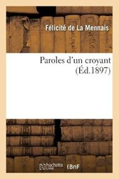 Paroles d'Un Croyant (Éd.1897)