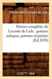 Poésies Complètes de LeConte de Lisle