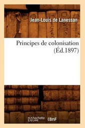 Principes de Colonisation (Éd.1897)