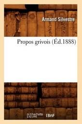 Propos Grivois (Éd.1888)