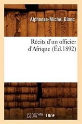 Récits d'Un Officier d'Afrique (Éd.1892)