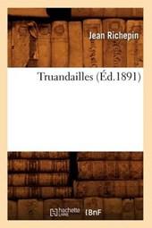 Truandailles (Éd.1891)