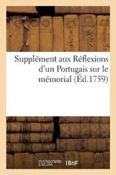 Supplement Aux Reflexions D Un Portugais Sur Le Memorial Par Le General Jesuite Au Pape Clement XIII