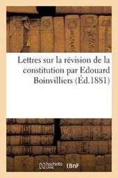 Lettres Sur La Revision de la Constitution