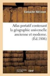 Atlas Portatif Contenant La Geographie Universelle Ancienne Et Moderne
