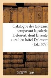 Catalogue Des Tableaux Composant La Galerie Delessert