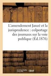 L'Amendement Janzé Et La Jurisprudence