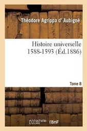 Histoire Universelle. 1588-1593 Tome