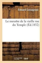 Le Meurtre de la Vieille Rue Du Temple