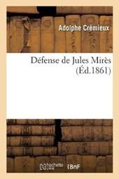 Defense de Jules Mires