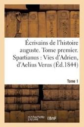 Ecrivains de L'Histoire Auguste. Spartianus