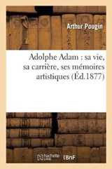 Adolphe Adam | Pougin-A |