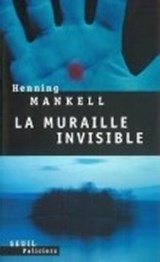 Muraille Invisible(la) | Henning Mankell |