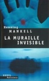 Muraille Invisible(la)