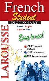 Larousse Student Dictionary French-English/English-French