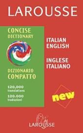 Larousse Concise Italian-English/English-Italian Dictionary/Larousse Dizionario Italiano-Inglese/Inglese-Italiano Compatto
