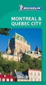 Michelin Green Guide Montreal & Quebec City | auteur onbekend |