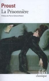 Proust*A la recherche du temps perdu 5. La Prissonne