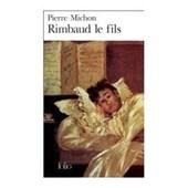 Rimbaud: Les Fils