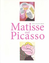 Matisse and Picasso | Yve-Alain Bois |