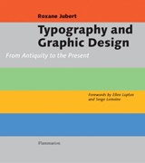 Typography and Graphic Design | Jubert, Roxanne; Lemoine, Serge |