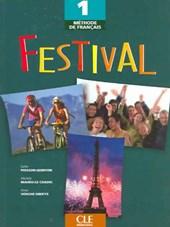 Methodde francais, Festival 1